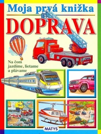 Moja prvá knižka. Doprava