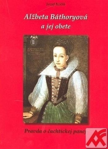 Alžbeta Báthoryová a jej obete