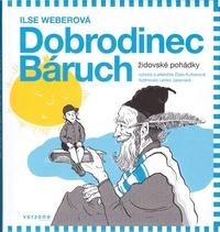 Dobrodinec Báruch. Židovské pohádky