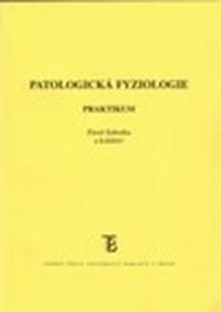 Patologická fyziologie. Praktikum