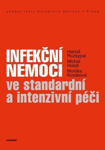 Infekční nemoci ve standardní a intenzivní péči