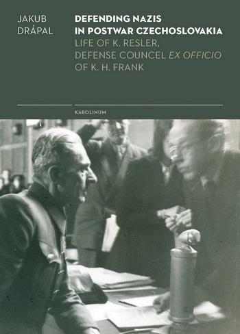 Defending Nazis in Postwar Czechoslovakia