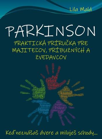 Parkinson - praktická príručka pre majiteľov, príbuzných a zvedavcov