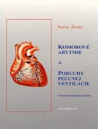 Komorové arytmie a poruchy pľúcnej ventilácie