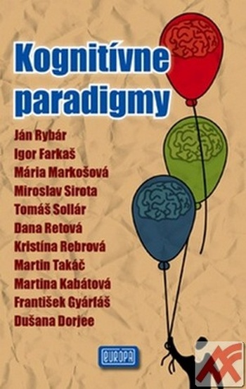 Kognitívne paradigmy. Zborník najnovších odborných prác o kognitívnej vede