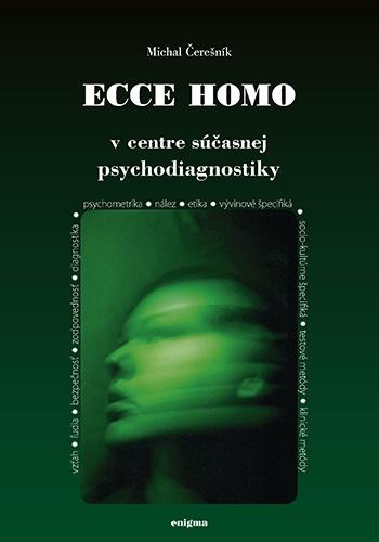 Ecce homo. V centre súčasnej psychodiagnostiky