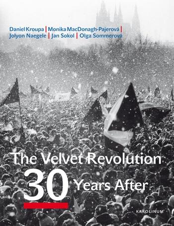 The Velvet Revolution 30 Years After
