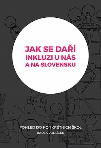 Jak se daří inkluzi u nás a na Slovensku?