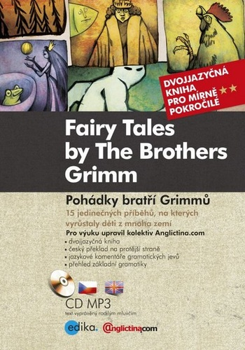 Pohádky bratří Grimmů / Fairy Tales by The Brothers Grimm + MP3 CD