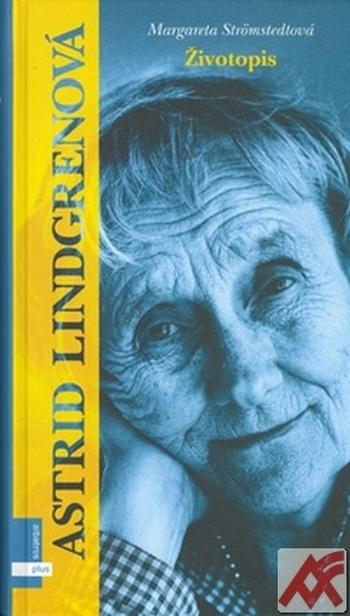 Astrid Lindgrenová. Životopis