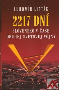 2217 dní. Slovensko v čase druhej svetovej vojny