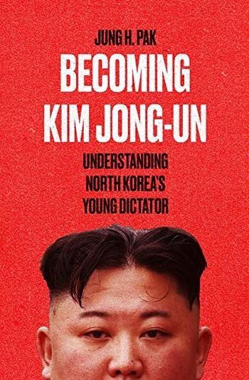 Becoming Kim Jong-Un