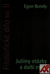 Filosofické dílo sv. II. Juliiny otázky a další eseje