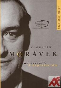 Augustín Morávek. Od arizácií k deportáciám