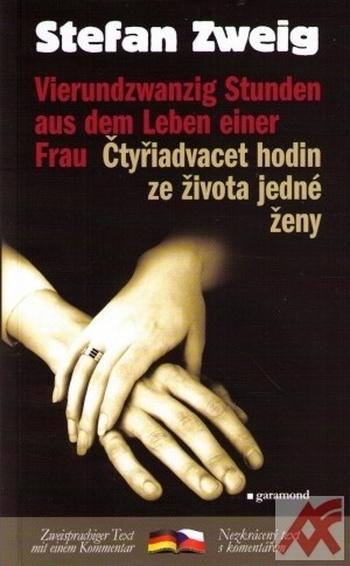 Čtyřiadvacet hodin ze života jedné ženy / Vierundzwanzig Stunden aus dem...