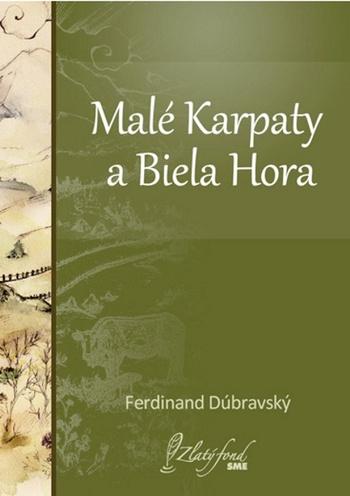 Malé Karpaty a Biela Hora