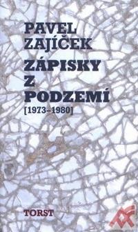 Zápisky z podzemí (1973-1980)