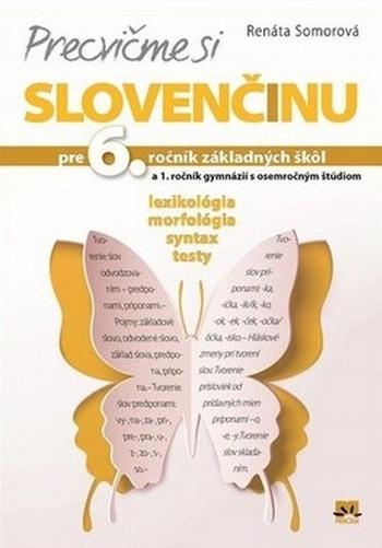 Precvičme si slovenčinu. Pre 6. ročník základných škôl