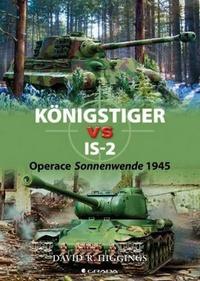 Königstiger vs IS-2. Operace Sonnenwende 1945