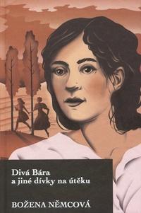 Divá Bára a jiné dívky na útěku (nové vydanie)