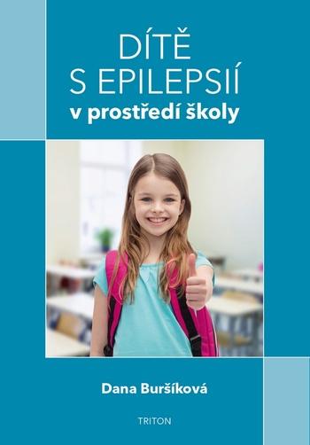 Dítě s epilepsií v prostředí školy