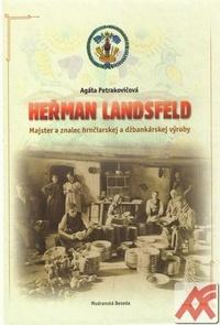 Heřman Landsfeld. Majster a znalec hrnčiarskej a džbankárskej výroby
