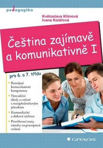 Čeština zajímavě a komunikativně I. pro 6. a 7. třídu