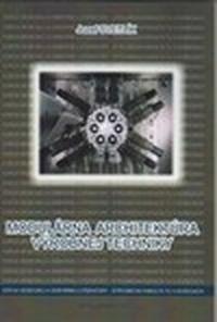 Modulárna architektúra výrobnej techniky