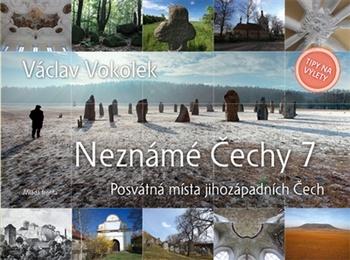 Neznámé Čechy 7. Posvátná místa jihozápadních Čech