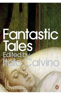 Fantastic Tales. Visionary and Everyday