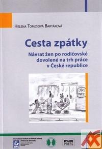 Cesta zpátky. Návrat žen po rodičovské dovolené na trh práce v České republice