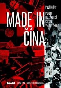 Made in Čína. Pohled do zákulisí čínské velkovýroby