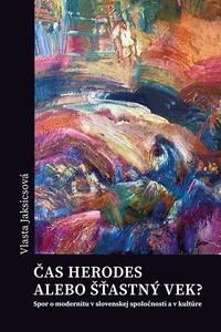 Čas Herodes alebo šťastný vek?