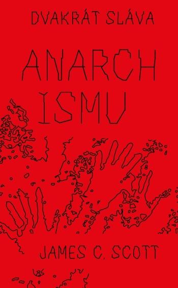 Dvakrát sláva anarchismu
