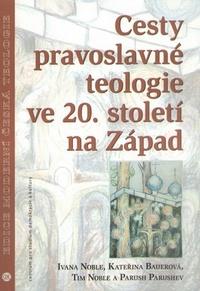 Cesty pravoslavné teologie ve 20. století na Západ