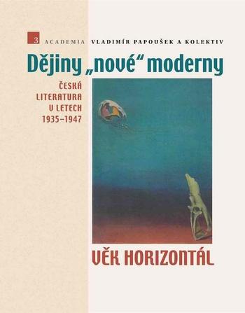 """Dějiny """"nové"""" moderny 3"""