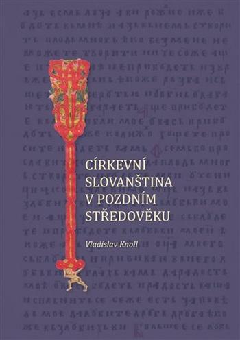 Církevní slovanština v pozdním středověku