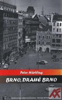 Brno, drahé Brno
