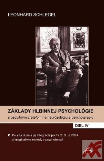 Základy hlbinnej psychológie IV.