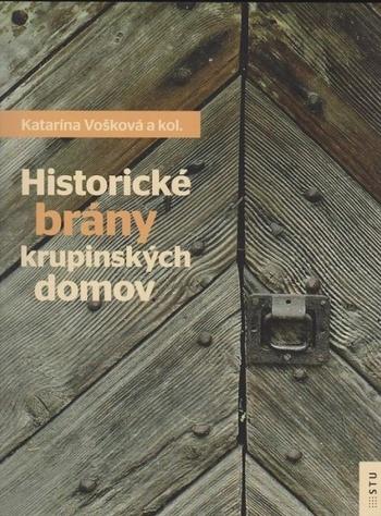 Historické brány krupinských domov