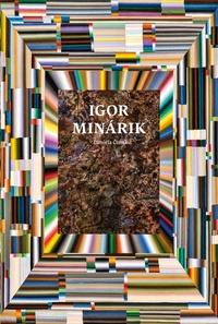 Igor Minárik - Kresbomaľby