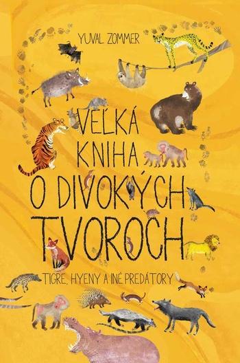 Veľká kniha o divokých tvoroch