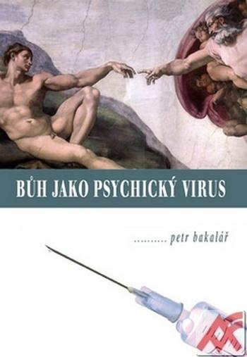 Bůh jako psychický virus