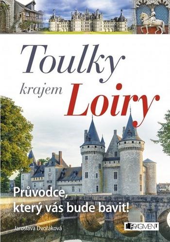 Toulky krajem Loiry