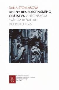 Dejiny benediktínskeho opátstva v Hronskom Svätom Beňadiku do roku 1565