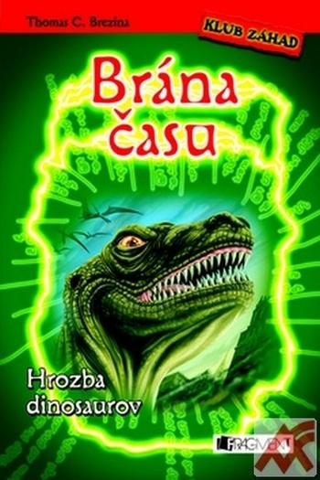 Brána času. Hrozba dinosaurov - Klub záhad