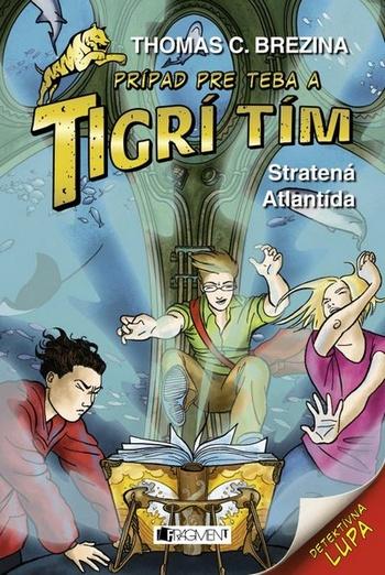 Tigrí tím - Stratená Atlantída