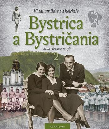 Bystrica a Bystričania 2