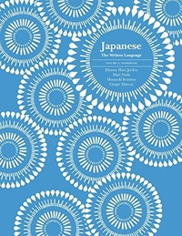 Japanese: The Written Language : Volume 2, Workbook