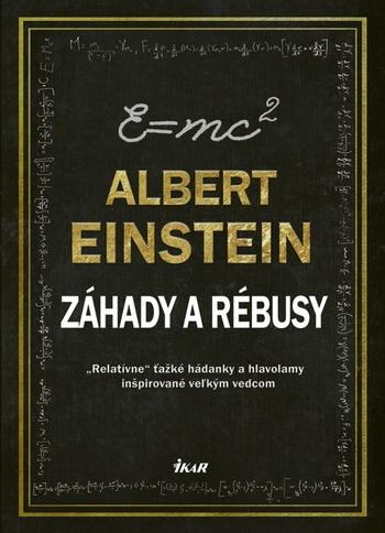 Albert Einstein - Záhady a rébusy
